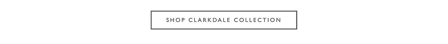 Shop Clarkdale Collection