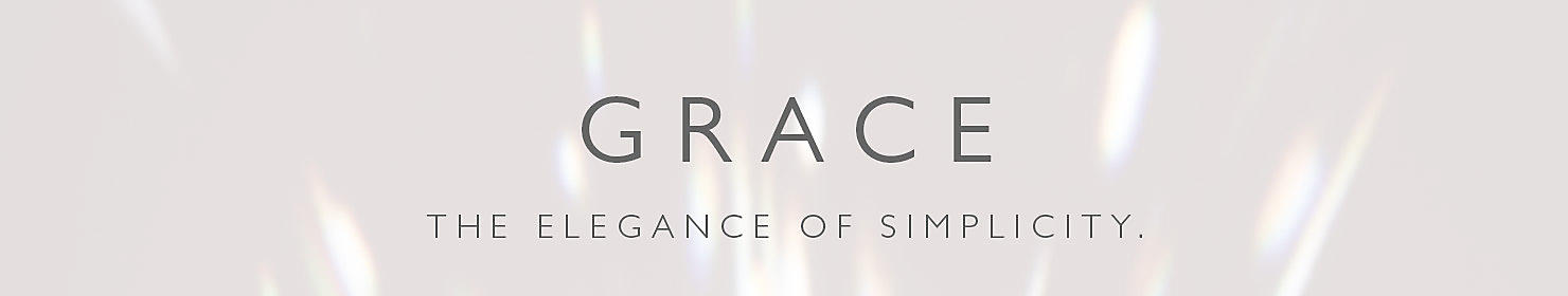 Grace - The Elegance of Simplicity