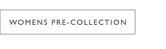 Shop Womens Pre-Collection
