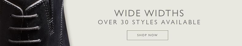 Over 30 Styles Available in Wide Width. Shop Now!