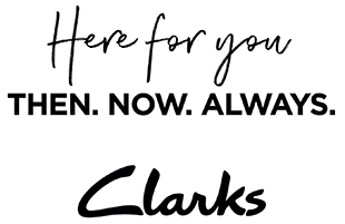 Here For You | Then. Now. Always. | Clarks