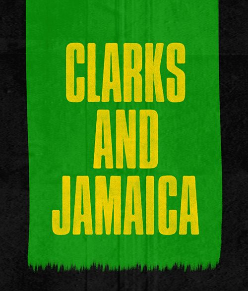 Clarks and Jamaica