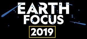 Earth Focus 2019