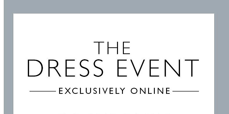 The Dress Event Exclusively Online