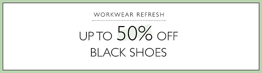 Black Shoes up to 50% off